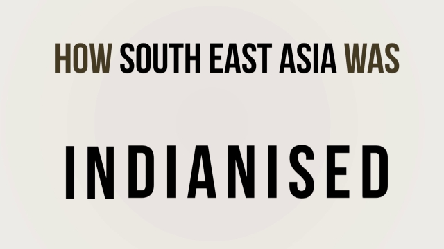 Watch: How Southeast Asia was Indianised
